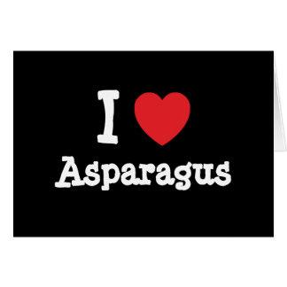 I love Asparagus heart T-Shirt Card