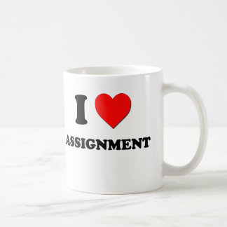 I Love Assignment Coffee Mugs