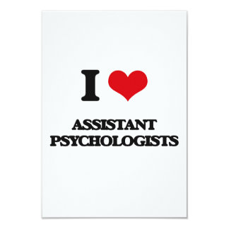 "I love Assistant Psychologists 3.5"" X 5"" Invitation Card"