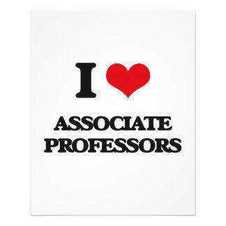 I Love Associate Professors Flyers