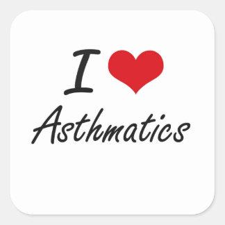 I Love Asthmatics Artistic Design Square Sticker