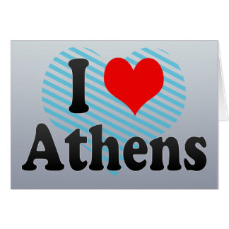 I Love Athens, Greece Greeting Cards