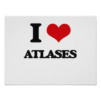 I Love Atlases Posters
