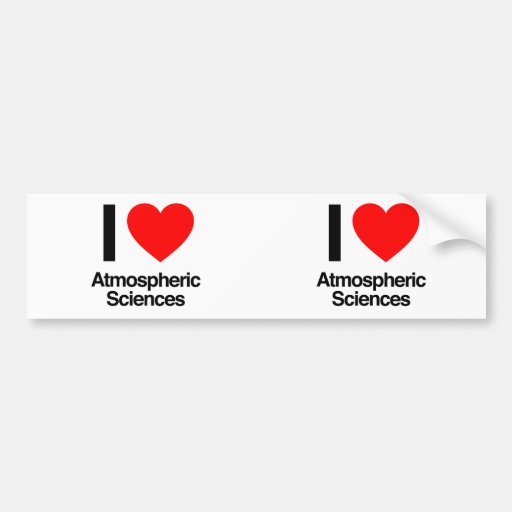 i love atmospheric sciences bumper sticker