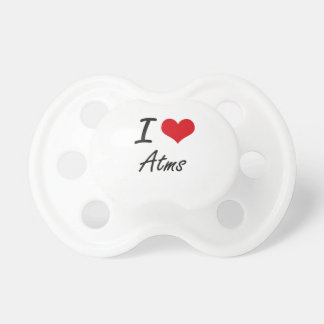 I Love Atms Artistic Design Baby Pacifier