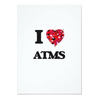 I Love Atms 13 Cm X 18 Cm Invitation Card