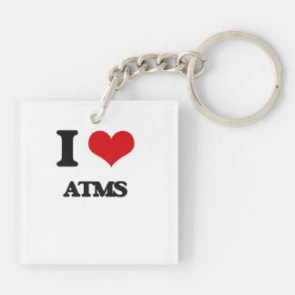 I Love Atms Double-Sided Square Acrylic Key Ring