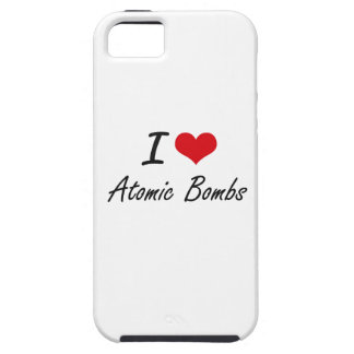 I Love Atomic Bombs Artistic Design Case For The iPhone 5