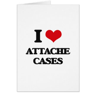 I Love Attache Cases Greeting Cards