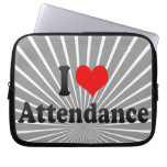 I love Attendance Computer Sleeves
