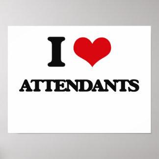 I Love Attendants Poster