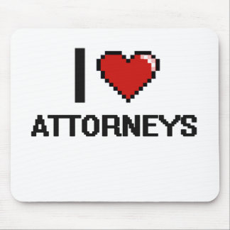 I love Attorneys Mouse Pad