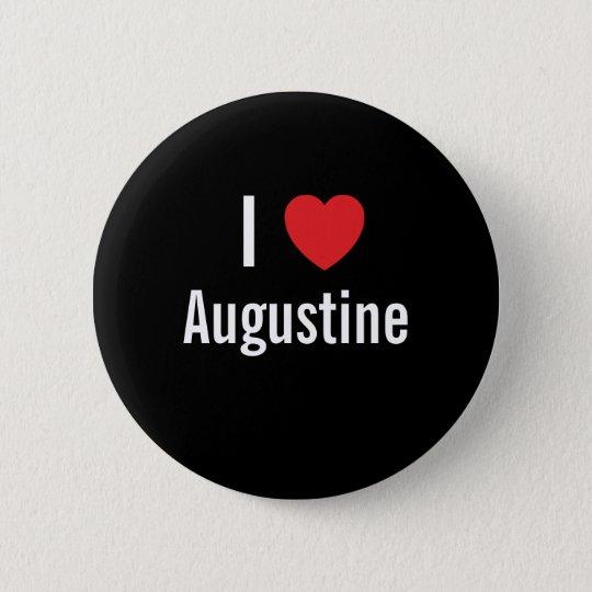 I love Augustine 6 Cm Round Badge