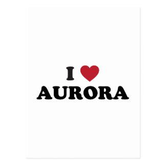 I Love Aurora Illinois Postcard