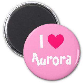 I Love Aurora Magnet