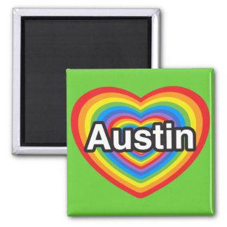 I love Austin. I love you Austin. Heart Magnet