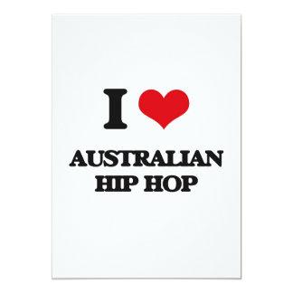 I Love AUSTRALIAN HIP HOP 13 Cm X 18 Cm Invitation Card