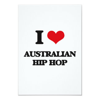 I Love AUSTRALIAN HIP HOP Personalized Invitation