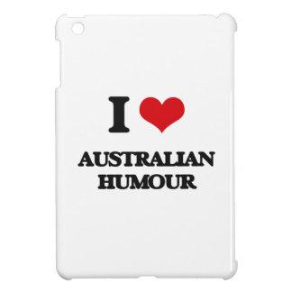 I Love AUSTRALIAN HUMOUR Cover For The iPad Mini