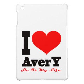 I Love Avery He Is My Life iPad Mini Case