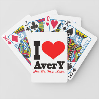 I Love Avery He Is My Life Card Deck