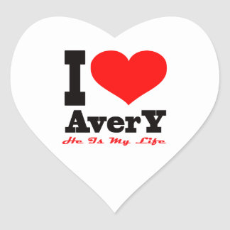 I Love Avery He Is My Life Sticker