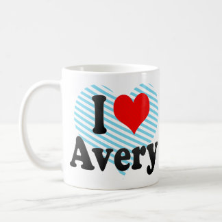 I love Avery Mugs