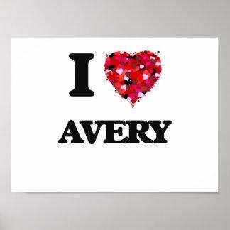 I Love Avery Poster