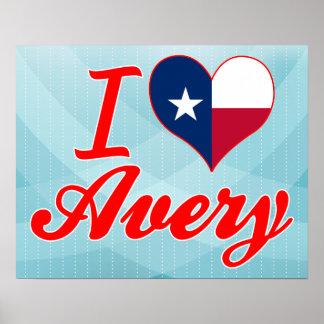 I Love Avery, Texas Posters