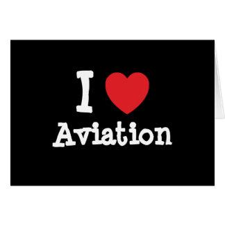 I love Aviation heart custom personalized Card