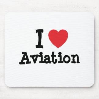 I love Aviation heart custom personalized Mouse Mats
