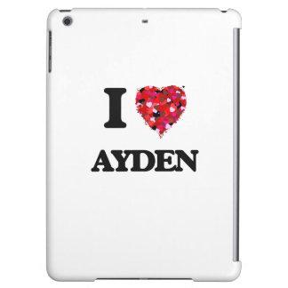 I Love Ayden