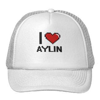 I Love Aylin Digital Retro Design Trucker Hat