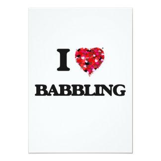 I Love Babbling 13 Cm X 18 Cm Invitation Card