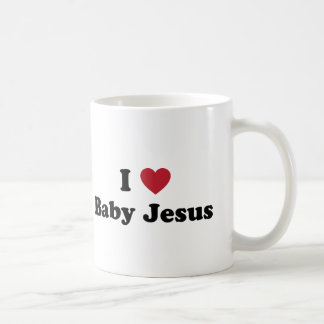 I love baby jesus classic white coffee mug