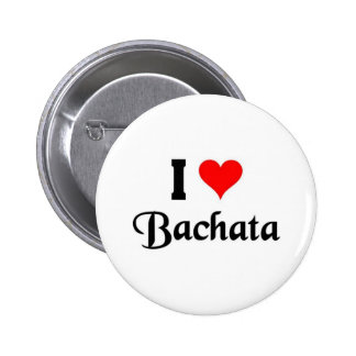 i love Bachata 6 Cm Round Badge