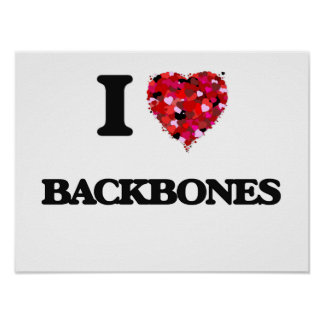 I Love Backbones Poster