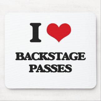 I Love Backstage Passes Mousepads