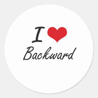 I Love Backward Artistic Design Round Sticker