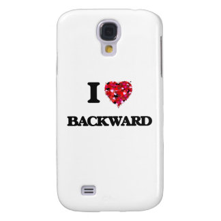 I Love Backward Galaxy S4 Case