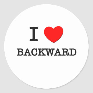 I Love Backward Round Sticker