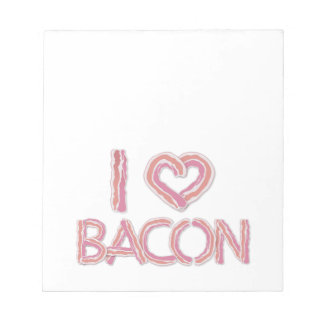 I Love Bacon Notepad