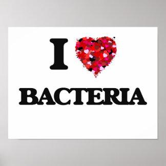 I Love Bacteria Poster