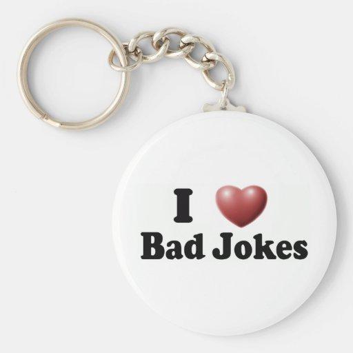 I Love Bad Jokes Keychains