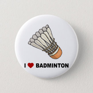I Love Badminton 6 Cm Round Badge