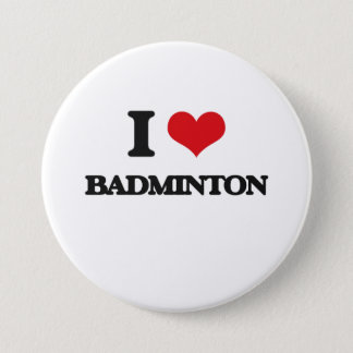 I Love Badminton 7.5 Cm Round Badge