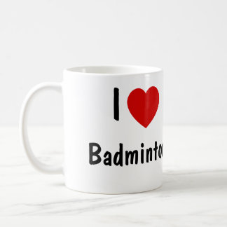 I Love Badminton Coffee Mug