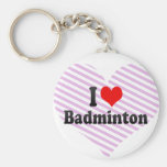 I love Badminton Keychains