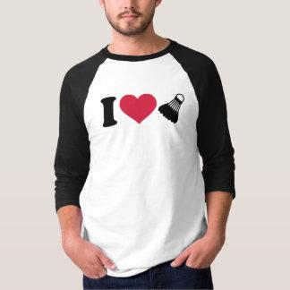 I love Badminton shuttlecock T-Shirt