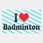 I love Badminton Sticker
